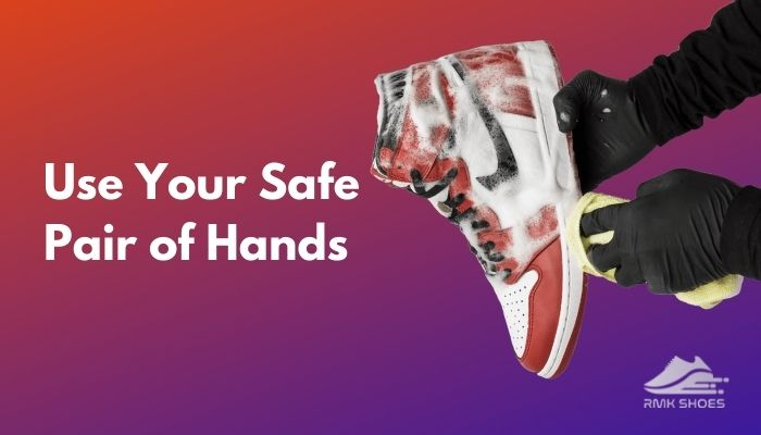 use-safe-pair-of-hands