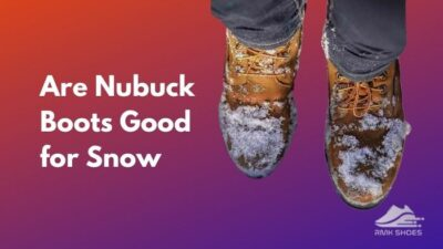 are-nubuck-boots-good-for-snow
