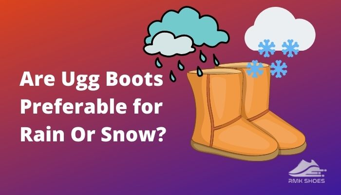 are-ugg-boots-preferable-for-rain-or-snow