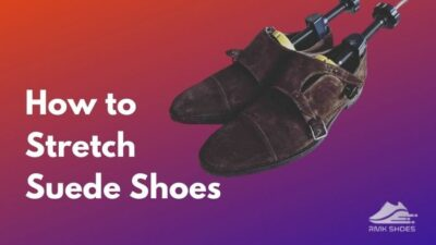 ways-to-stretch-suede-shoes