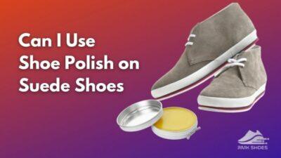 can-i-use-shoe-polish-on-suede-shoes