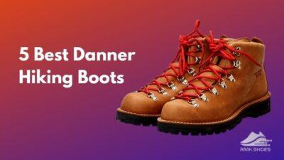 5-best-danner-hiking-boots