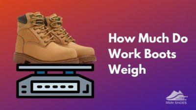how-much-do-work-boots-weigh