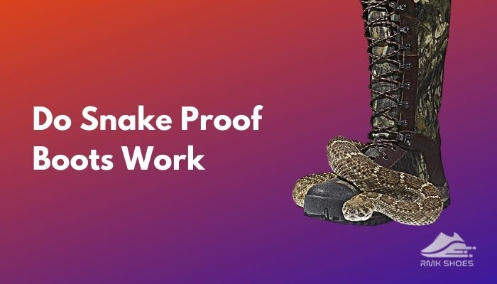 do-snake-proof-boots-work