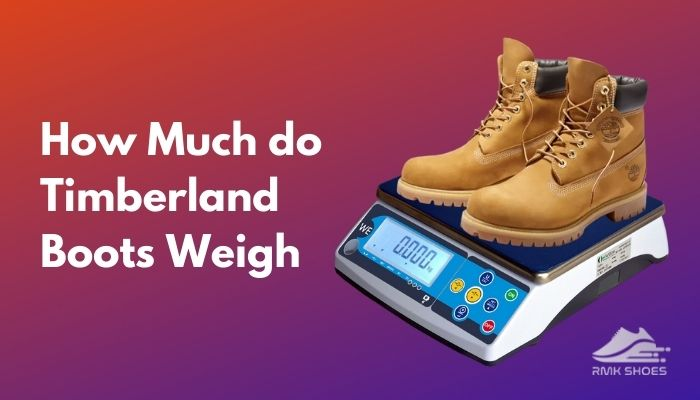 how-much-do-timberland-boots-weigh