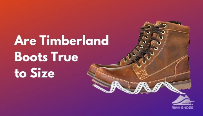 are-timberland-boots-true-to-size